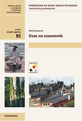 Read Online Czas na czasownik. Grammar exercises for teaching Polish as a foreign language ebook