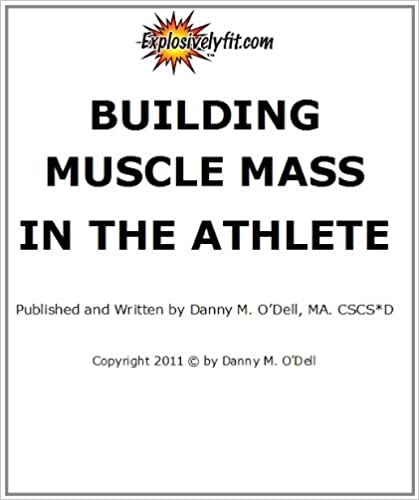 Building Muscle Mass in the Athlete