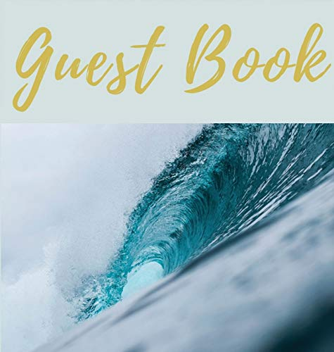Guest Book (Hardcover): Guest Book, Air BNB Book, Visitors Book, Holiday Home, Comments Book, Holiday Cottage, Rental, Vacation Guest Book, Guest Comments Book, Visitor Comments Book