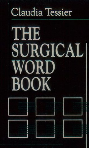 The Surgical Word Book, 2e