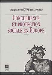 Concurrence et protection sociale en Europe