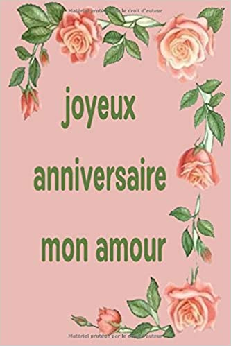 Joyeux Anniversaire Mon Amour Fill In The Blank Notebook 110 Lined