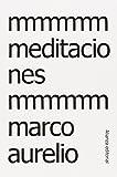Meditaciones o Soliloquios / Meditations or Soliloquies (Spanish Edition)