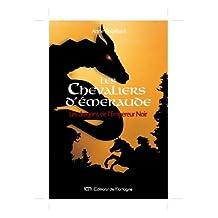 Les Chevaliers d'Émeraude 2: Les dragons de l'Empereur Noir