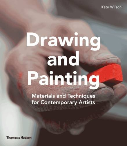 Drawing and Painting: Materials and Techniques for Contemporary Artists
