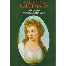Angelica Kauffmann, R.A. 1741-1807