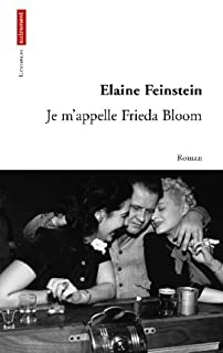 Je m'appelle Frieda Bloom : roman