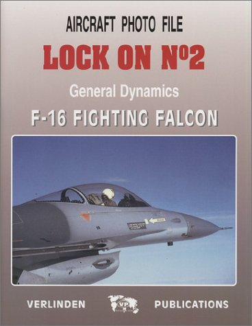 General Dynamics F-16 - Lock On No. 2: General Dynamics F-16 Fighting Falcon