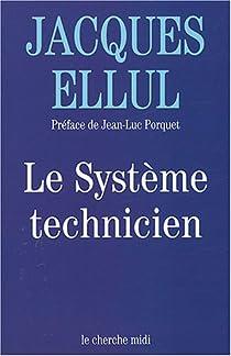 Le système technicien par Ellul