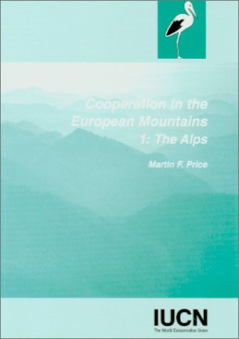 Cooperation in the European Mountains: Vol. 1: The Alps (Environmental Research)