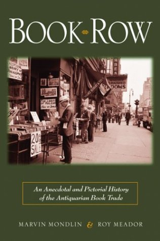 Book Row: An Anecdotal and Pictorial History of the Antiquarian Book Trade from Brand: Carroll n Graf Pub