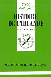 Histoire de l'Irlande par René Fréchet