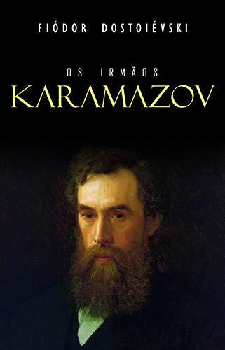 Os Irmãos Karamazov por [Dostoiévski, Fiódor]