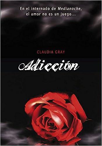 Adicción (Medianoche 2) (Ellas de Montena): Amazon.es: Claudia Gray, Rosa Pilar Pérez Pérez, Harpercollins Publishers, ROSA; PEREZ PEREZ: Libros