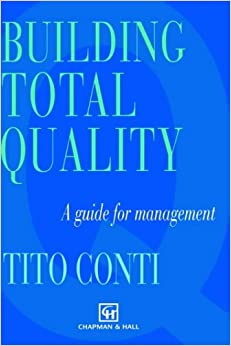 Building Total Quality: A guide for management: A Guide for Managers