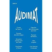 Audimat - Revue n°4: Revue de critique musicale (French Edition)