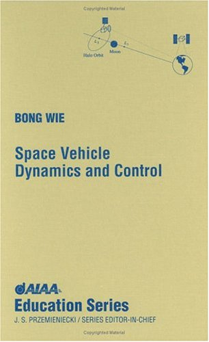 Space Vehicle Dynamics and Control (AIAA Education Series)