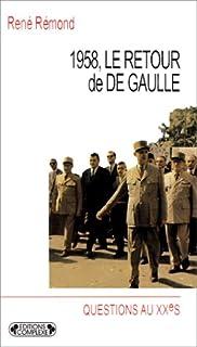 1958, le retour de De Gaulle, Rémond, René