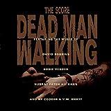 Dead Man Walking: Score