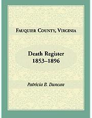 Fauquier County, Virginia Death Register, 1853-1896