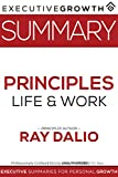Download Summary: Principles – Life and Work by Ray Dalio (Management, Hedge Fund, Entrepreneurship, Self Improvement) in PDF ePUB Free Online