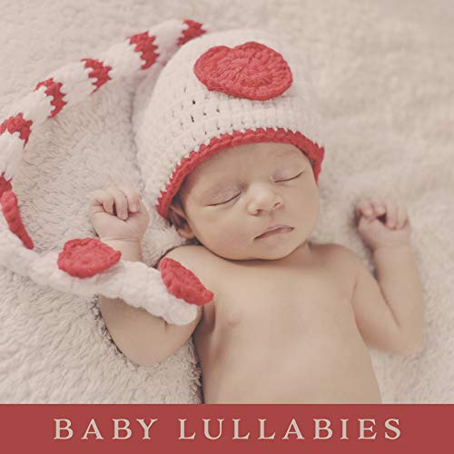 (Baby Lullabies: Baby-Friendly Music, Drowsy Sounds of Nature, Bedtime Melodies, Music to Sleep, Afternoon Slumber, Short Nap, Soothing Music for Infant, Babies and Kids)