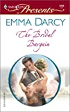 The Bridal Bargain, Emma Darcy, 0373122594