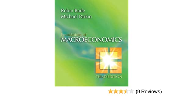 Foundations of macroeconomics 3rd edition 9780321365040 foundations of macroeconomics 3rd edition 9780321365040 economics books amazon fandeluxe Choice Image