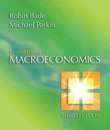 Foundations of Macroeconomics (3rd Edition)