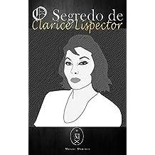 O Segredo de Clarice Lispector (Portuguese Edition)
