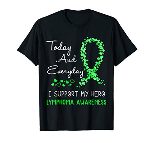 Today And Everyday I Support My Hero Lymphoma Shirt