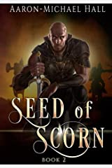 Seed of Scorn: The Rise of Nazil Book II (Volume 2) Paperback