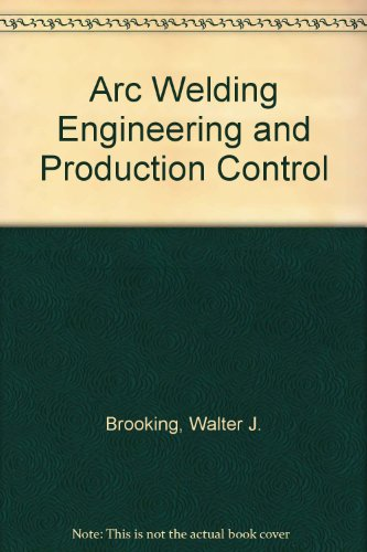 Arc Welding Engineering and Production Control