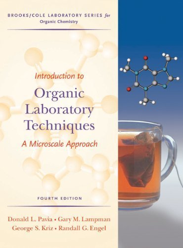 Introduction to Organic Laboratory Techniques A Microscale Approach by Pavia, Donald L., Lampman, Gary M., Kriz, George S., Engel, [Cengage,2006] (Hardcover) 4th Edition