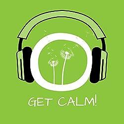 Get Calm!