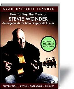 Fingerstyle Guitarist Dvd (How to Play the Music of Stevie Wonder - Arrangements for Solo Fingerstyle Guitar Taught by Adam Rafferty)