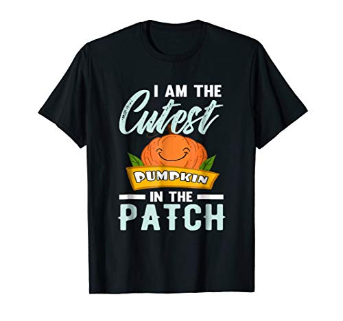 I Am The Cutest Pumpkin In The Patch Fun Everyday T-Shirt ()