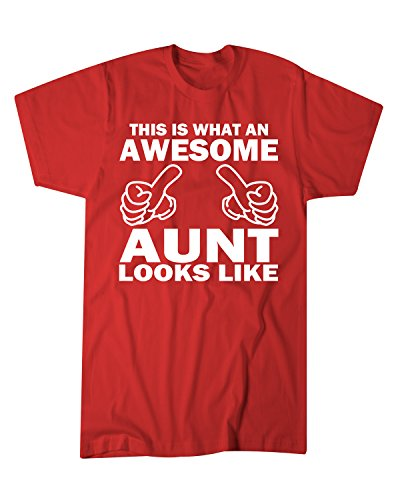 Hot Ass Tees Adult Unisex This Is What An Awesome Aunt Looks Like Funny   Holiday Or Gift Novelty T Shirt Red Large