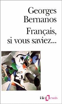 Français, si vous saviez... par Bernanos