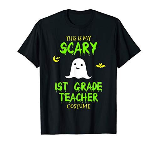 Scary 1st First Grade Teacher Costume Halloween T-Shirt ()
