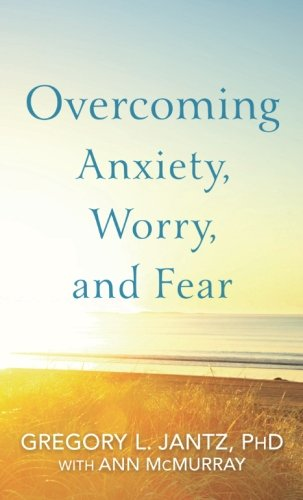 Overcoming Anxiety, Worry, and - Mall City Stores Michigan