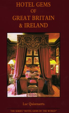 Hotel Gems in Great Britain and Ireland (Hotel Gems in the World)...