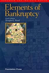 The Elements of Bankruptcy (Concepts & Insights)