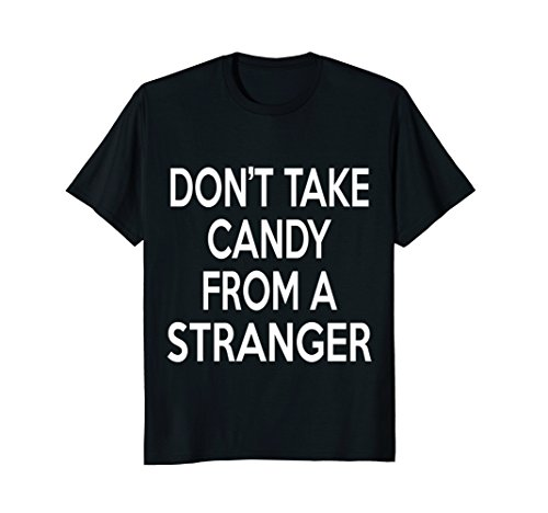 Parenting Lover Shirt   Don't Take Candy From A (Parents Take Halloween Candy)