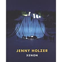 Jenny Holzer: Xenon