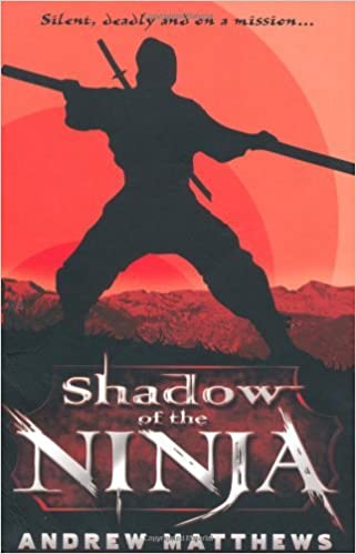 Way of The Warrior: Shadow of the Ninja Bk. 2 by Andrew ...