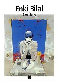 Bleu sang par Enki Bilal