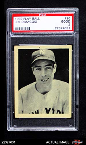1939 Play Ball # 26 Joe DiMaggio New York Yankees (Baseball Card) PSA 2 - GOOD Yankees