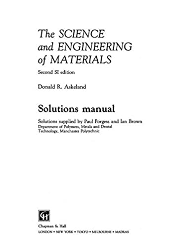 amazon com the science and engineering of materials solutions rh amazon com Science Materials Material Engnieer