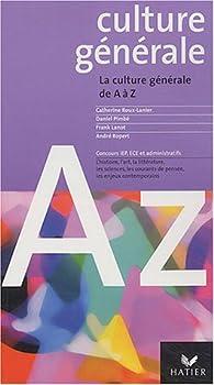 Culture générale de A à Z, 2004 par Catherine Roux-Lanier